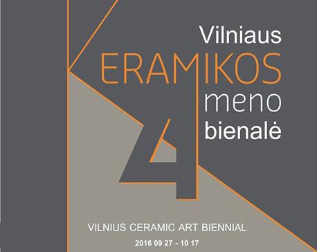 4-oji Vilniaus keramikos bienalė